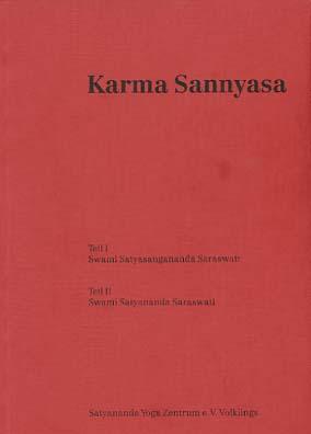 Karma sannyasa. Satyananda-Yoga-Zentrum e.V. Volklings, Publikationen des Satyananda-Yoga-Zentrums e.V. 1.  Aufl.