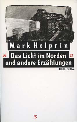 Das Licht im Norden und andere Erzählungen. Aus d. Amerikan. von Hans Hermann
