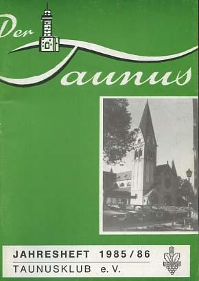 Der Taunus. Jahresheft 1985/86