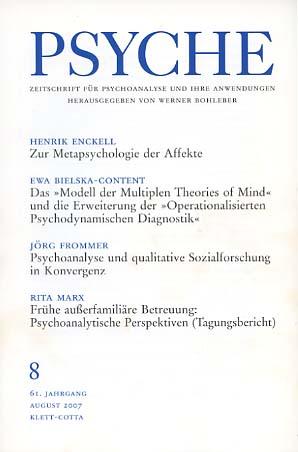 Psyche. Zeitschrift für Psychoanalyse und ihre Anwendungen. Heft 8. August 2007