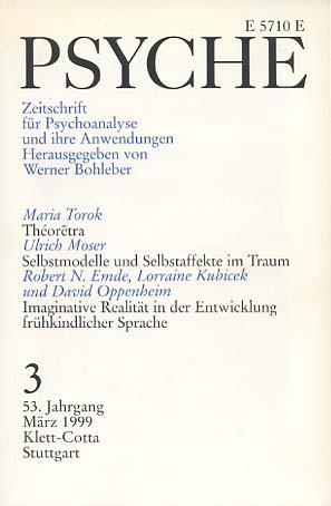 Psyche. Zeitschrift für Psychoanalyse und ihre Anwendungen. Heft 3 März 1999