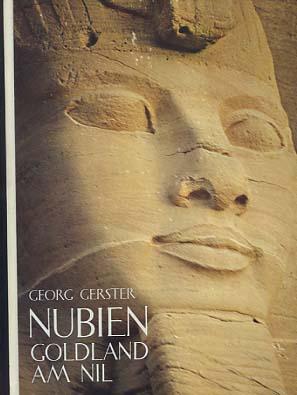Nubien, Goldland am  Nil. Lizenzausgabe des Buchclub Ex Libris, Zürich