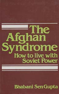 The Afghan Syndrome. How to Live With Soviet Power