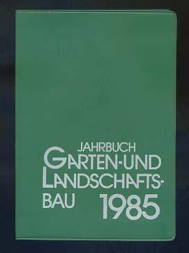 Jahrbuch Garten- und Landschaftsbau 1985