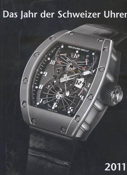 Das Jahr der Schweizer Uhren 2011
