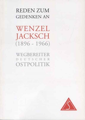Reden zum Gedenken an Wenzel Jaksch : (1896 - 1966) ; Wegbereiter deutscher Ostpolitik ; [anläßlich des 100. Geburtstages von Wenzel Jaksch]. [Hrsg.: Seliger-Gemeinde, Landesverband Hessen. Textbeitr. Willy Brandt ...]