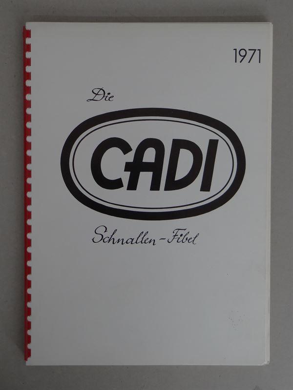 Dillenius, Carl [Hg.]: Die CADI Schnallen Fibel