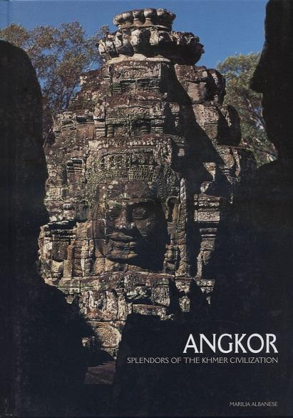 Angkor : splendors of the Khmer civilization
