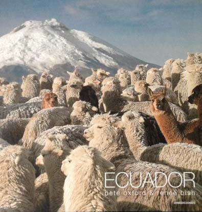 Oxford, Pete und Renee´ Bish: Ecuador 2. ed. / 2. Aufl. [Spanisch]