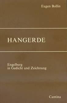 Hangerde : Engelberg in Gedicht und Zeichnungen Innerschweizer Lyrik- und Prosatexte / Innerschweizer Lyriktexte ; 8