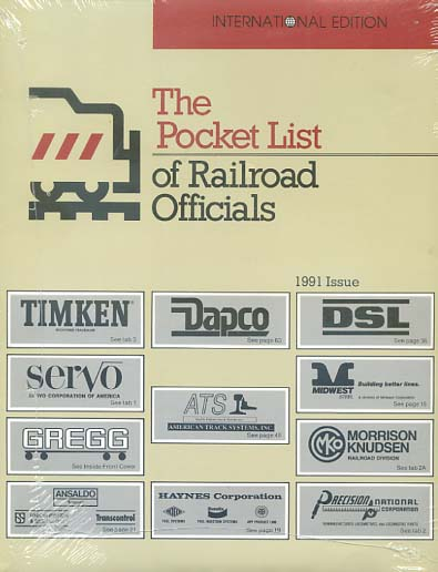 THE POCKET LIST OF RAILROAD OFFICIALS, INTERNATIONAL EDITION 1991