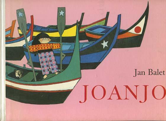 Joanjo : Eine Geschichte aus Portugal. Erzählt u. gemalt von