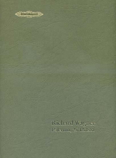 Richard Wagner. Palermo, 25.12.1881 [Musikdruck] : [Widmungsblatt an Mama in die Parsifal-Partitur gelegt] / Richard Wagner. [Hss. Anm. und Brief an Toscanini von Eva Chamberlain-Wagner]