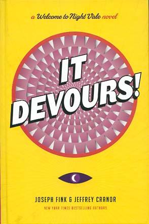 It Devours! : A Welcome to Night Vale Novel Fisrt Edition / 1. Aufl.