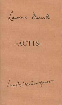 """Briefwechsel über """"Actis""""Übersetzung der Briefe Lawrence Durrells a.d. Engl. von Robert Schnorr. (Porträt-Frontispiz nach einer Aufnahme von Rosemarie Clausen.)"""