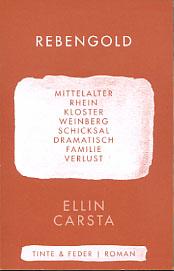 Rebengold. Historischer Roman