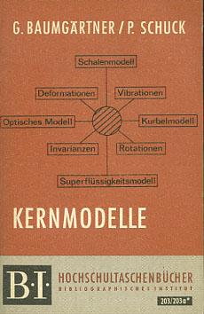 Kernmodelle. German Baumgärtner ; Peter Schuck / BI-Hochschultaschenbücher ; 203/203a