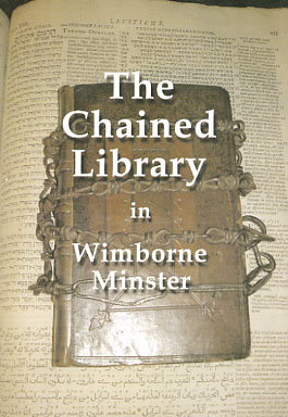 The Chained Library in Wimborne Minster / by William A. Tandy 2. ed. [2. Auflage]