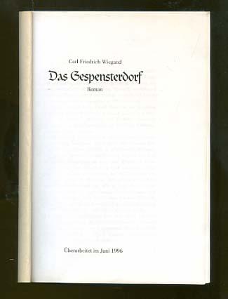 Wiegand, Carl Friedrich (Verfasser): Das Gespensterdorf : Roman. Carl Friedrich Wiegand