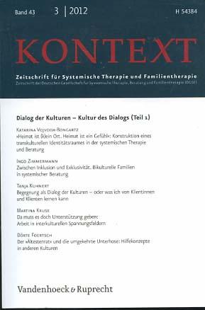 Kontext : Zeitschrift für systemische Therapie und Familientherapie ; Zeitschrift der Deutschen Gesellschaft für Systemische Therapie und Familientherapie; Band 43 3/2012