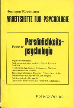 Arbeitshefte für Psychologie; Teil: Bd. 12., Persönlichkeitspsychologie
