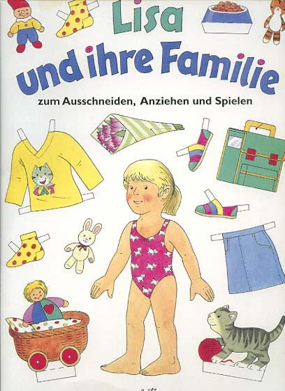 Lisa und ihre Familie zum Ausschneiden, Anziehen und Spielen