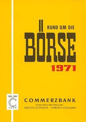 Rund um die Börse : deutsche und internationale Finanzmärkte 1971 Commerzbank