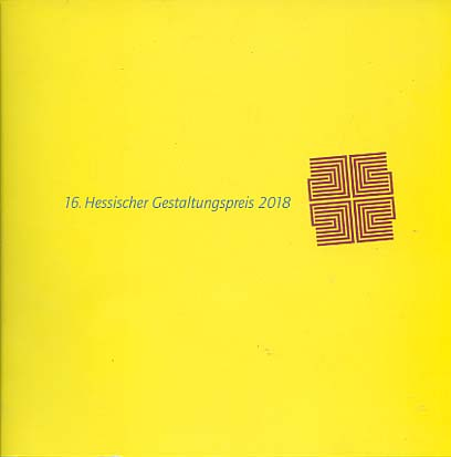 16. Hessischer Gestaltungspreis 2018 1. Auflage