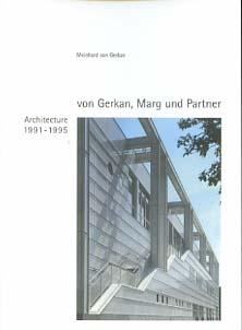 Von Gerkan, Marg und Partner (Verfasser): Gmp - Architekten von Gerkan, Marg und Partner; Teil: Bd. 5., Architektur 1991 - 1995 von Gerkan, Marg und Partner