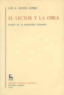 El lector y la obra / eoría de la recepción literaria [Biblioteca románica hispánica. 2, Estudios y ensayos, 368]