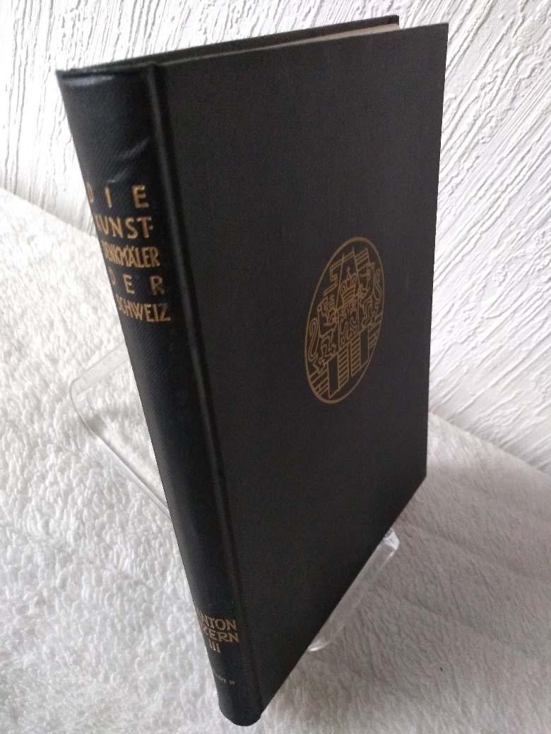 Die Kunstdenkmäler des Kantons Luzern; Teil: Bd. 3., Die Stadt Luzern : II. T. von Adolf Reinle / Die Kunstdenkmäler der Schweiz ; Bd. 31
