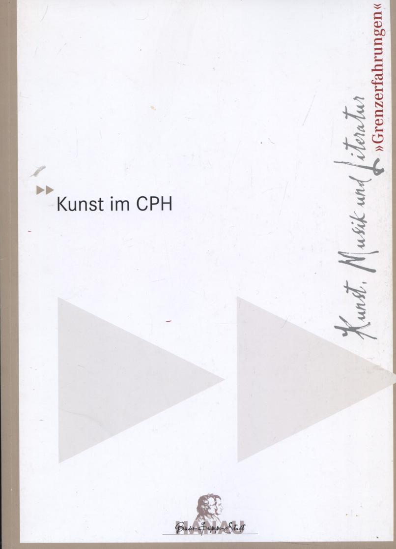 """""""Grenzerfahrungen"""". Kunst, Musik und Literatur [vom 03. bis 13. Oktober 2009 im Südfoyer] [Reihe: Kunst im CPH]"""