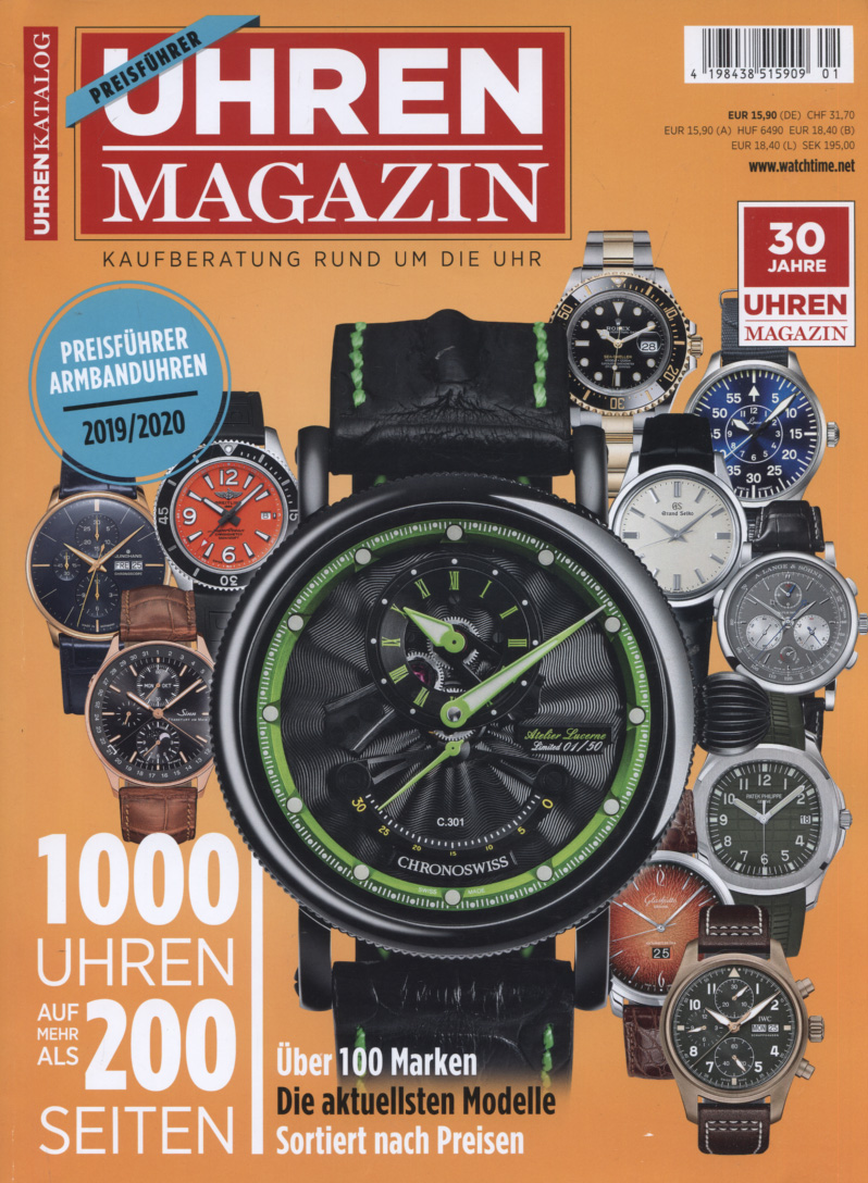 Uhren Magazin : Kaufberatung rund um die Uhr; Special Wissen; Preisführer Armbanduhren 2019 / 2020 . Supplement zu: Uhren Magazin