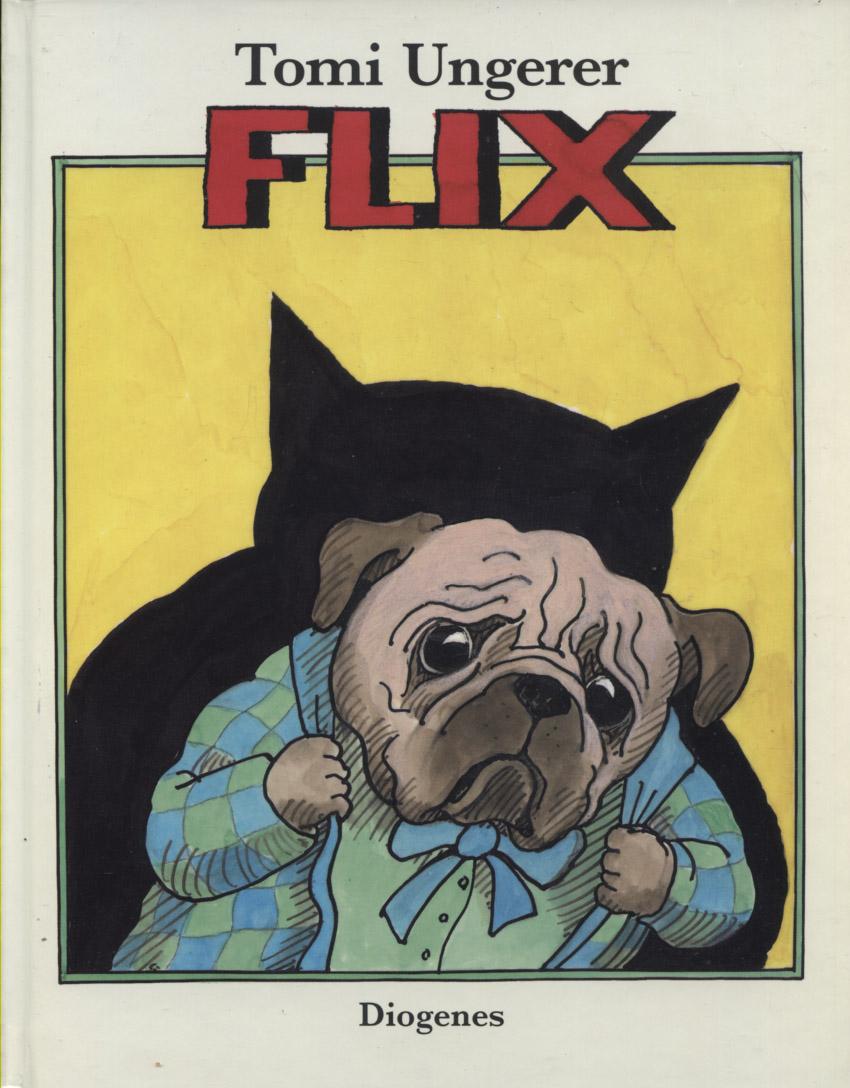 Ungerer, Tomi: Flix. Dt. von Anna von Cramer-Klett