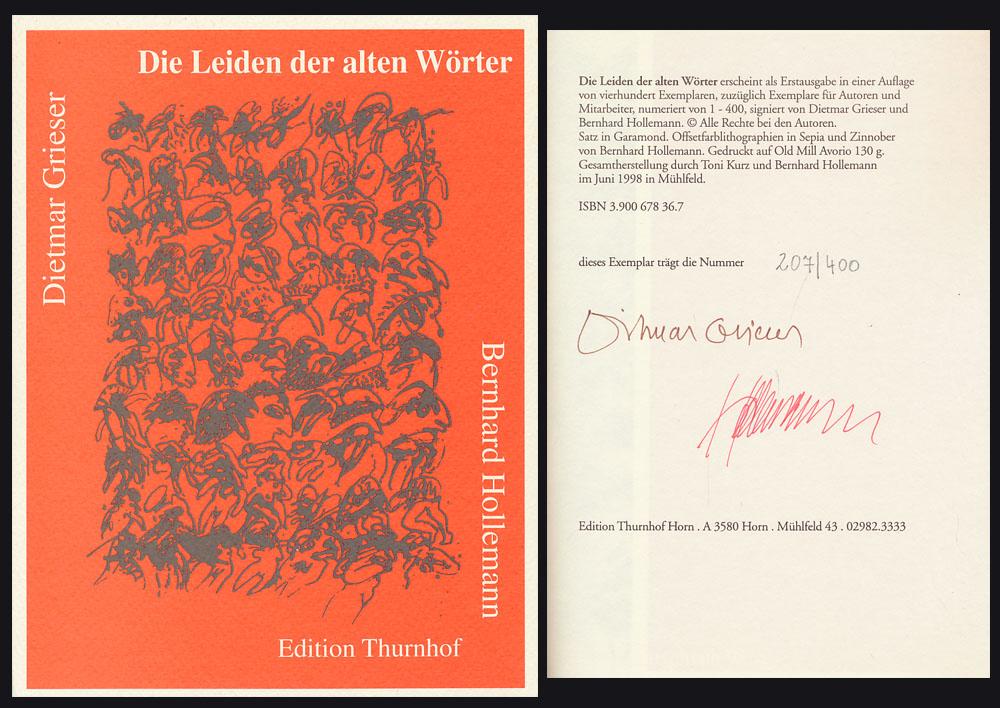 Die Leiden der alten Wörter. [Signiertes Exemplar.] Bernhard Hollemann - Offsetlithographien in Sepia und Zinnober. - Grieser, Dietmar