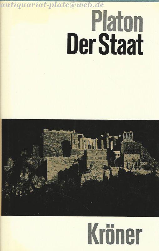 Der Staat. Eingeleitet von Kurt Hidenbrandt. - Platon