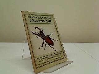 Schreibers kleiner Atlas der bekanntesten Käfer