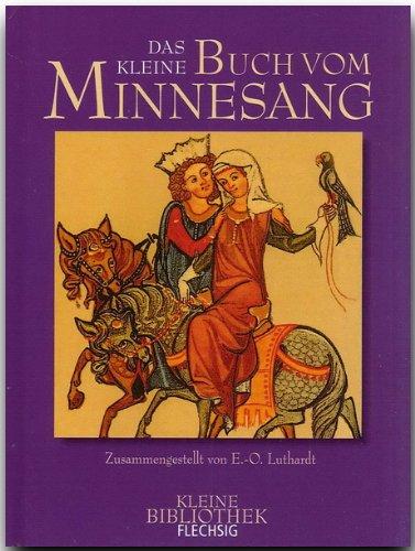 Das kleine Buch vom Minnesang