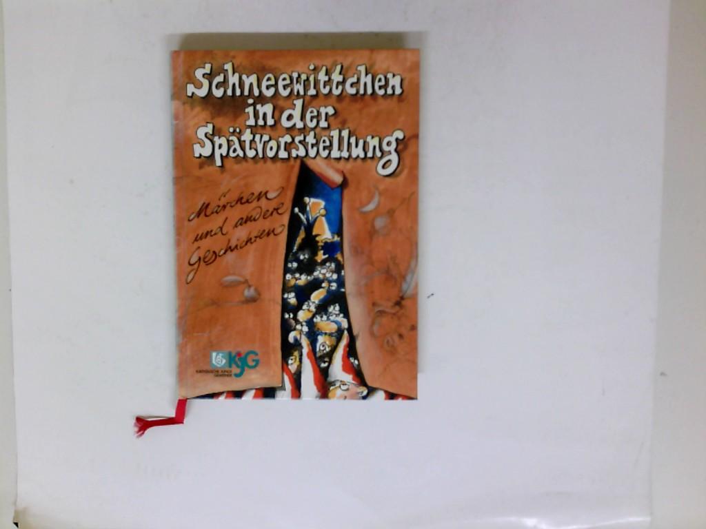 Schneewittchen in der Spätvorstellung : Märchen und andere Geschichten. hrsg. von der Bundesleitung der Katholischen Jungen Gemeinde 1. Aufl.
