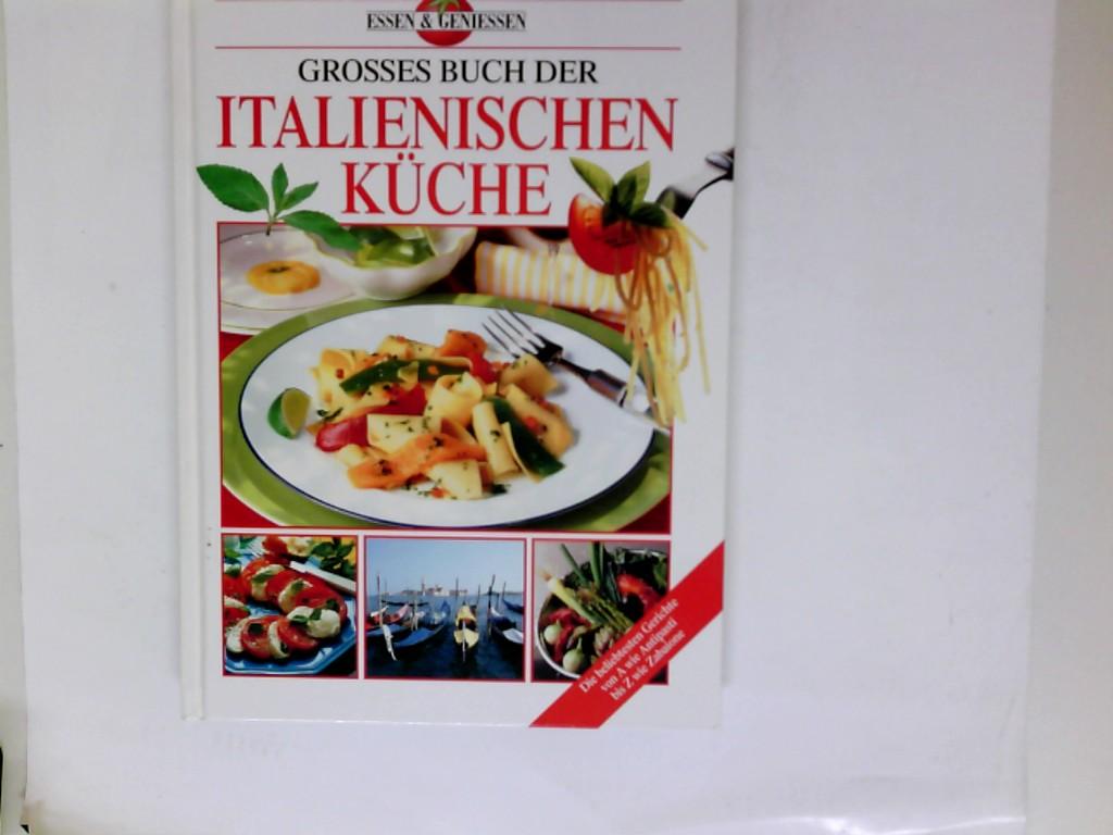 Grosses Buch der italienischen Küche