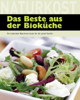 Das Beste aus der Bioküche