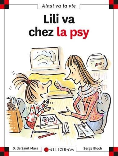 Lili Va Chez LA Psy (55) (Jeunesse)