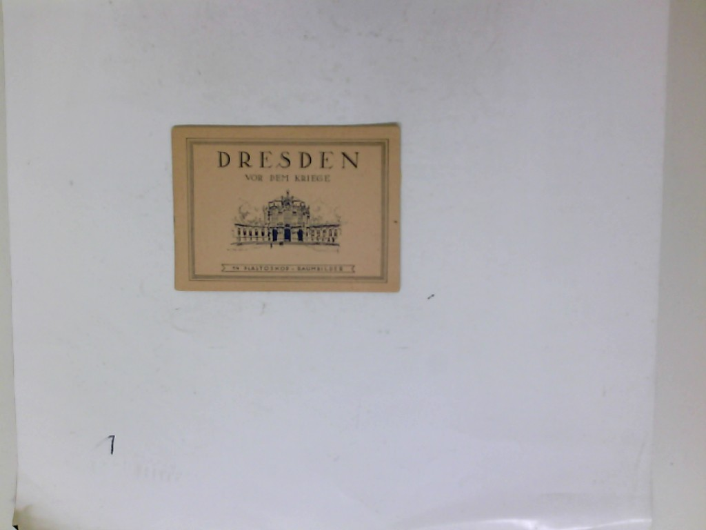Dresden vor dem Kriege 14 Plastoskop-Raumbilder