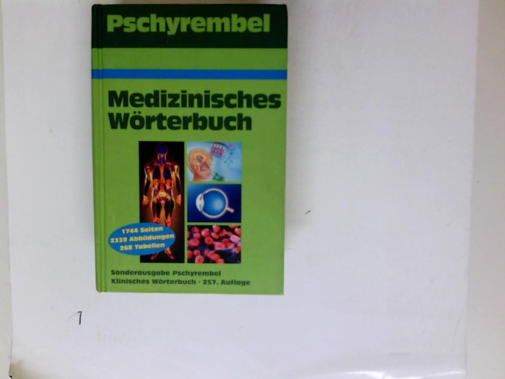 Pschyrembel Klinisches Wörterbuch Auflage: 257. Auflage