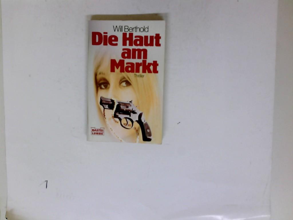 Die Haut am Markt. Thriller. 4. Auflage