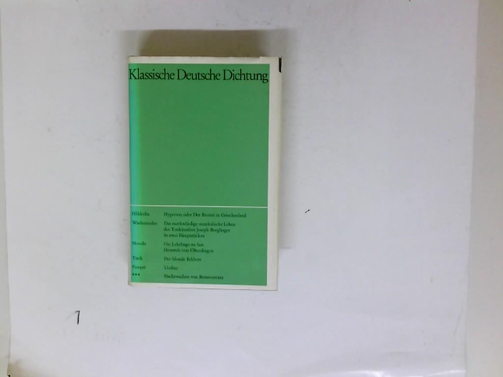 Klassische deutsche Dichtung. Bd. 3. Romane und Erzählungen 6., unveränderte Auflage