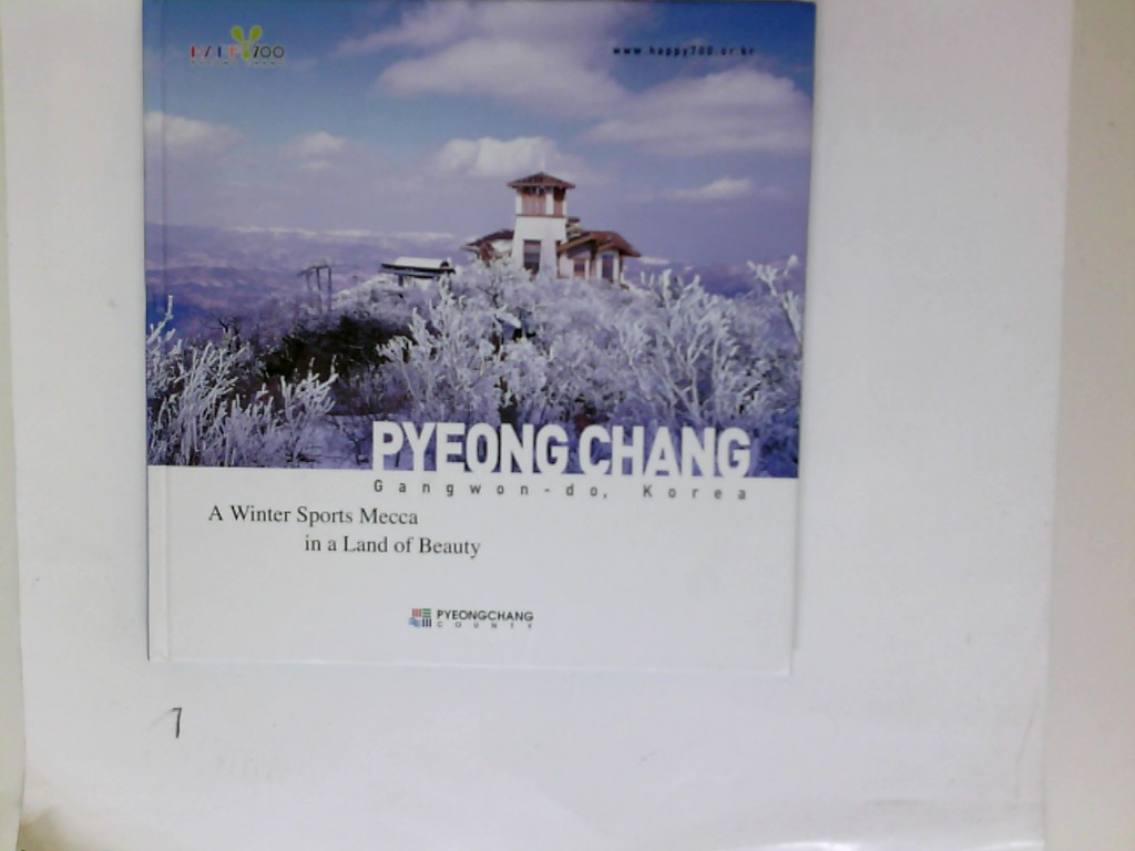 Pyeong Chang; Ganngwon - do , Korea A Winter SportsMecca in a Land of Beauty