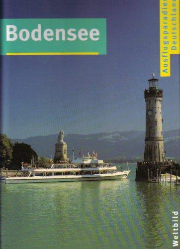 Lewandowski, Norbert und Michael Kaiser: Bodensee. [Red.-Leitung Michael Kaiser ; Norbert Pautner. Red. Gesa Bock ... Text] / Ausflugsparadies Deutschland