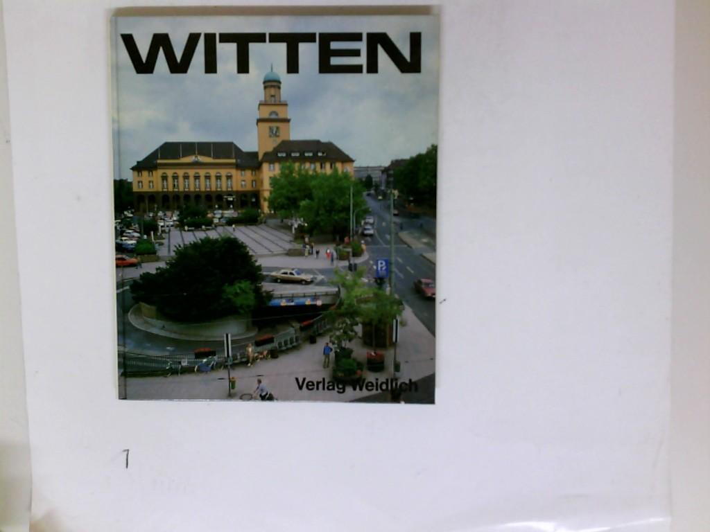 Witten. Text Wilhelm Nettmann ; Renate Schmidt-Ridder. Bild Stadt Witten 2., verb. Aufl.