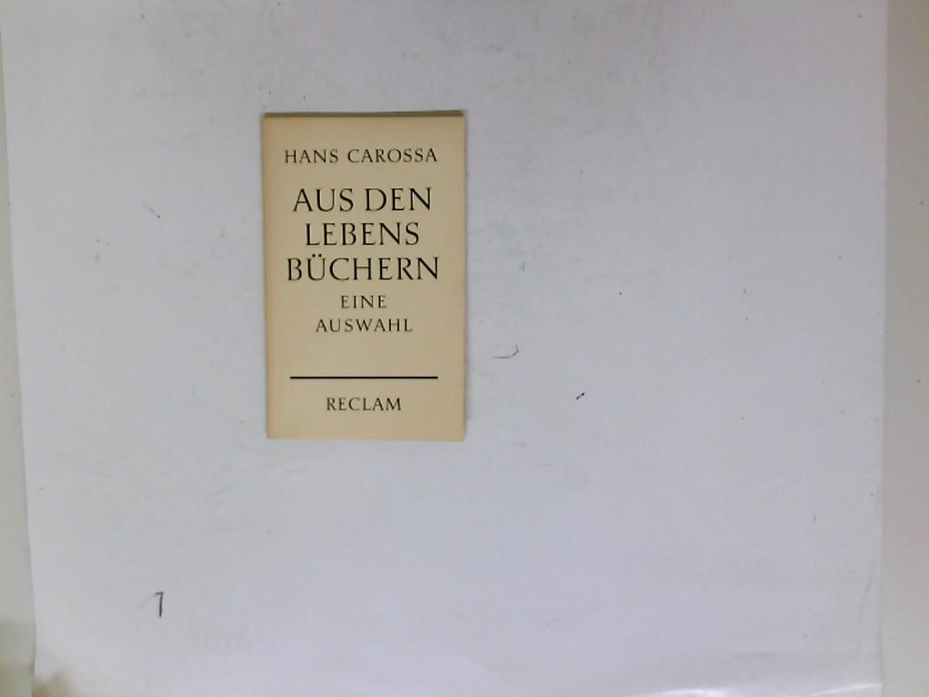 Hans, Carossa: Aus den Lebensbüchern